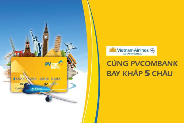 [DEAL] Giảm 500.000 đồng mua vé Vietnam Airlines bằng thẻ PVcomBank